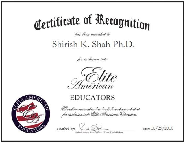 Shirish K. Shah Ph.D.